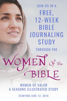 Join us for a free 12-week Bible journaling challenge through some of the Women of the Bible, presented by Seasons Illustrated! Together as we journal the women of the Bible, we will discovering what it means to be a woman of valor. Laugh with Sarah and we experience her doubt and wonder. Pray with Hannah as we witness her grief and faithfulness. Sing with Mary as we experience her immense awe and joy at the glory of God.