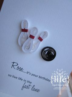 ~ a paper life: ~ quilled bowling card Paper Quilling Patterns, Quilling Paper Craft, Quilling Ideas, Quilling Jewelry, Paper Crafting, Quilling Birthday Cards, Handmade Birthday Cards, Origami, Quilled Creations