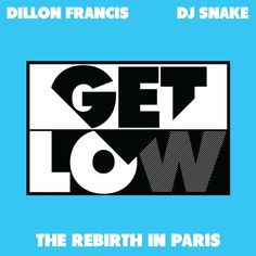 """Dillon Francis & DJ Snake - Get Low (The Rebirth In Paris) [FREE]  DJ Snake and Dillon Francis released this free """"Rebirth"""" of their 110bpm trap track 'Get Low' and turned it into an absolute tune in 128 BPM. Best part: It's free!  FREE DOWNLOAD: http://snipurl.com/getlowrebirth  DJ Snake: Facebook - https://www.facebook.com/djsnake.fr Twitter - https://twitter.com/djsnake  Dillon Francis: Facebook - http://snipurl.com/dillbook Twitter - snipurl.com/dilltwit"""