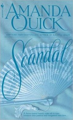 Amanda Quick is probably my favorite modern romance writer, and Scandal is my favorite! Amanda Quick Books, Scandal, Books To Read, My Books, Historical Romance Novels, Book Boyfriends, My Escape, Love Book, So Little Time