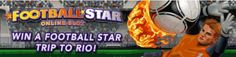 Football-Star-online-slot! Win trip worth GBP16.000 to Rio de Janeiro to see World cup Football 2014