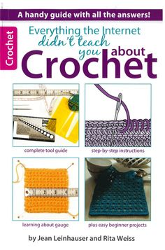 Everything the Internet Didn't Teach You About Crochet - $9.99