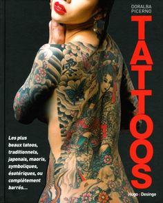 Le livre Tatoos L Art Du Tatouage [2755614218] les livres Doralba Picerno D