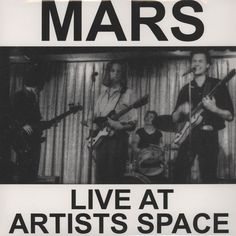MARS - LIVE AT THE ARTISTS SPACE/ LP
