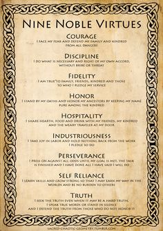 Nine Noble Virtues include nine moral and life-changing codes that can guide anyone to a life of manner of dignity. This is the great Viking spirit. Wisdom Quotes, Life Quotes, Qoutes, Warrior Quotes, Asatru, Book Of Shadows, Writing Tips, Self Improvement, Self Help