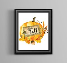 This listing is for one art print - inches that would perfectly decorate a room, office space, entryway in the fall season or can make a perfect gift! Quote Art, Art Prints Quotes, Digital Prints, Digital Art, Season Quotes, Pumpkin Art, Calligraphy Quotes, First Art, Hello Autumn