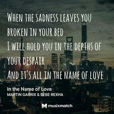 In the name of love. - Martin Garrix & Bebe Rex ha