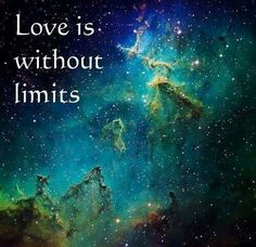 Love is without limits ..