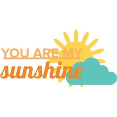 you are my sunshine  by Sweet Afton  Design ID #18926