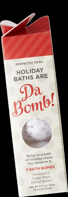 Holiday Baths are Da Bomb! 2015 holiday exclusive!  Email me for Free samples!!  OhMy.PoshTina@gmail.com