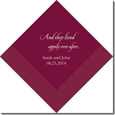 And they lived happily ever after personalized napkin...cute touch!