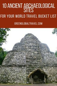Add these 10 ancient archaeological sites from Vietnam, Peru, Mexico, India, Ethiopia, Spain, Panama, Tanzania, Jordan, and the USA. Archeological sites cities   Archeological sites ruins   Cultural travel destination   Cultural travel tips   travel bucket list - @greenglobaltrvl