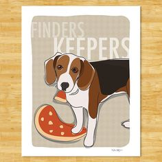 Beagle Art Print  Finders Keepers  Funny Beagle Gifts by PopDoggie, $12.49