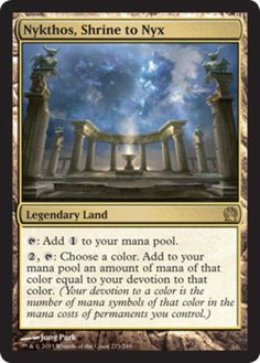 Nykthos, Shrine to Nyx is the first land that can create crazy amounts of mana. If your board state is descent this can create upwards of 5+ mana. And as an added bonus, it is never a dud it can always create mana, unlike the other crazy lands we have