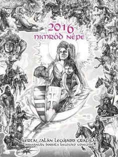 Nimród népe naptár - 2016 Hungary, Genealogy, Horses, Culture, History, Movie Posters, Art, Art Background, Historia