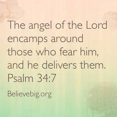 Psalm 34:7 #BelieveBig today!