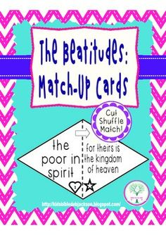 This is a free set of Beatitudes Match-Up Cards. Mix them up and let the students put the correct verses together.