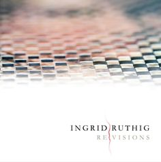 "Catalogue for ""Ingrid Ruthig: Re