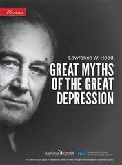 $2.00 FEE Store - Great Myths of the Great Depression by Lawrence W. Reed