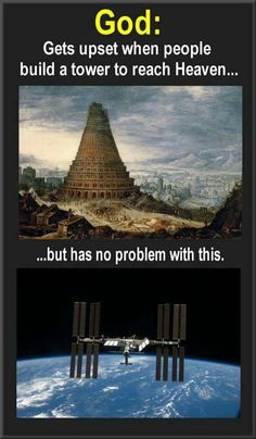 Must scramble humanity's language for building a tower. But the ISS and travel to the moon is OK.