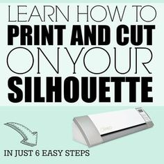 My favorite machine in the studio is my Silhouette and I'll help you learn to love yours as well. Learn how to Print and Cut in just 6 easy steps. Print And Cut Silhouette, Plotter Silhouette Cameo, Silhouette School, Silhouette Cutter, Silhouette Curio, Silhouette Cameo Machine, Silhouette Vinyl, Silhouette Files, Silhouette Design