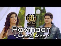 Kaash Tenu   Ravmaan  Official Video Full HD   Panj-aab Records   Latest Punjabi Song 2014