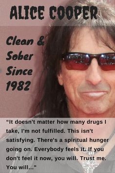 Alice Cooper - Schools Out. Sobriety is In! lol, that doesn't make any sense :)  Thanks Mr. Cooper, for staying sober since 1982, one day at a time. www.serenityvista.com