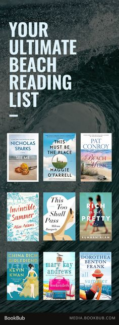 Looking for the perfect beach read? Check out our ultimate beach reading list, including books from Pat Conroy, Nicholas Sparks, and Elin Hilderbrand.