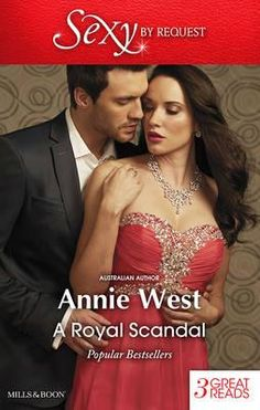 Buy A Royal Scandal/Passion, Purity And The Prince/Prince Of Scandal/Defying Her Desert Duty by Annie West and Read this Book on Kobo's Free Apps. Discover Kobo's Vast Collection of Ebooks and Audiobooks Today - Over 4 Million Titles! Contemporary Romance Books, Australian Authors, Wedding Night, Love Affair, Scandal, Night Club, Bride Groom, Annie, Prince