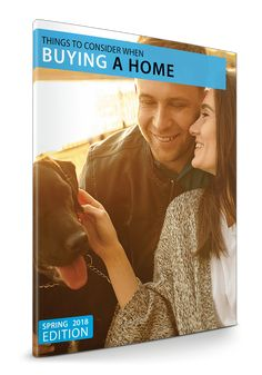 Spring 2018 Home Buyer Guide of Things To Consider Before Buying A Home