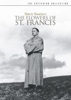 """Francesco, giullare di Dio [The Flowers of St. Francis] - Roberto Rizzoli 1950 - -- """"In a series of simple and joyous vignettes, lovingly conveys the universal teachings of humility, faith, and sacrifice of the People's Saint. Roberto Rossellini, Isabella Rossellini, Great Films, Good Movies, Italian Neorealism, Top 10 Films, The Criterion Collection, Tv Shows Online, Movies 2019"""