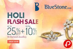Bluestone is bring The Holi Flash Sale and offering Upto 25% + EXTRA 10% off on Diamond Jewellery. Pick-up our beautiful sapphires, rubies, emeralds and more at a never before. Jewellery are unmatched in quality and style. Browse through our classic, elegant and high fashion bangles, bracelets, earrings, necklaces, nose pins, pendants, rings, tanmaniya to suit any occasion. BlueStone is an…