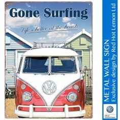 VW GONE SURFING Metal Wall Sign by Red Hot Lemon
