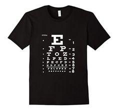 Amazon.com: Eye Chart T Shirt, Optometrist Shirt, Snellen Chart Shirt: Clothing