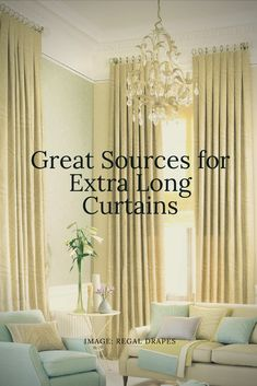 Quality extra long curtains are hard to find online. Here are my tried-and-true sources for you as well as my designer's tips on how to avoid mistakes.