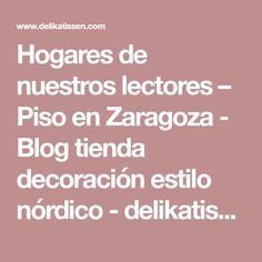 Hogares de nuestros lectores – Piso en Zaragoza - Blog tienda decoración estilo nórdico - delikatissen