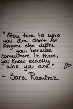 Don't let anyone else define you.. #SaraRamirez
