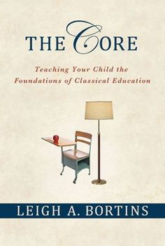 The Core: Teaching Your Child the Foundations of Classical Education by Leigh A. Bortins http://www.amazon.com/dp/023010035X/ref=cm_sw_r_pi_dp_xaBOtb18QB6QEK2E