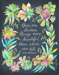 Divine Things Art Print | Watercolor Quote | Inspirational Print |  Lettering | Succulents | Katie Daisy | Wall Art | 8x10 | 11x14. Cool  QuotesInspirational ...