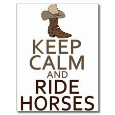 keep calm and love horse riding - Google Search