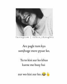 Sad Quotes About Him, Me Quotes Funny, Desi Quotes, Best Lyrics Quotes, Karma Quotes, Hurt Quotes, Reality Quotes, Hindi Quotes, Girly Attitude Quotes