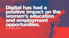 Digital has had a positive impact on the women's education and employment opportunities. A Days March, Stem Science, Employment Opportunities, Prime Time, Women In History, Things To Think About, Opportunity, Positivity, Technology