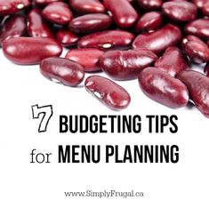 7 Budgeting Tips For Menu Planning http://www.lavahotdeals.com/ca/cheap/7-budgeting-tips-menu-planning/75223