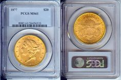 """1877 $20 Gold Liberty Coin PCGS MS61 """"Type 3"""" Uncirculated - Certified"""
