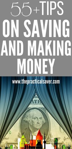 55+ Money Tips (for Making and Saving Money