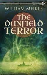Confessions of a Reviewer!!: REVIEW: William Meikle - The Dunfield Terror