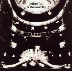 #Passion Play #Jethro Tull #Album #ballerina