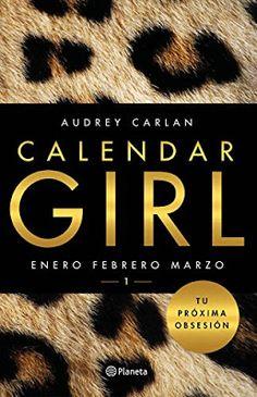 Entre libros y coletas: Calendar Girl 1 - Audrey Carlan (#ali49)