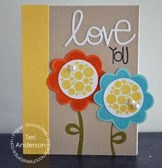 Love You card by Teri Anderson for Paper Smooches - Bold Blooms stamp set and die , Love Word die