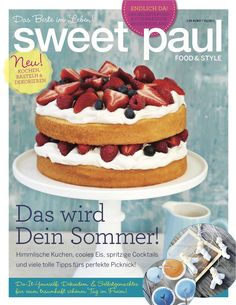Sweet Paul is coming to Germany! Sweet Paul kommt nach Deutschland! #Germany #Deutschland  Available on newsstands in Germany, May 25th! Am Kiosk erhältlich in Deutschland, 25. Mai!